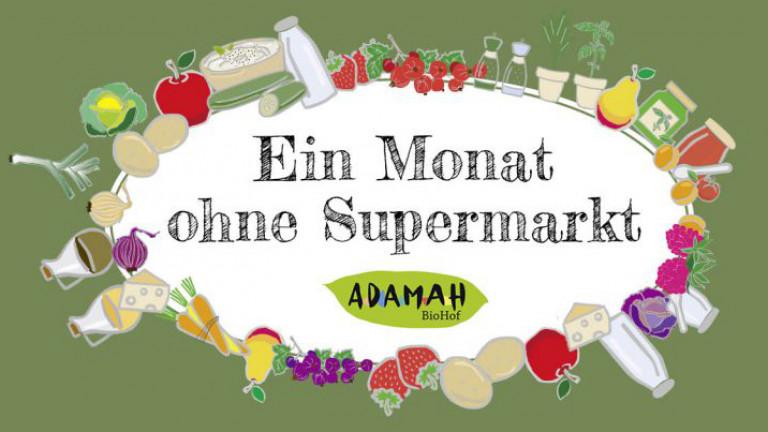 Ein Monat ohne Supermarkt