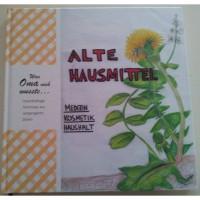 "Buch ""Alte Hausmittel"" Was Oma noch wusste ..."