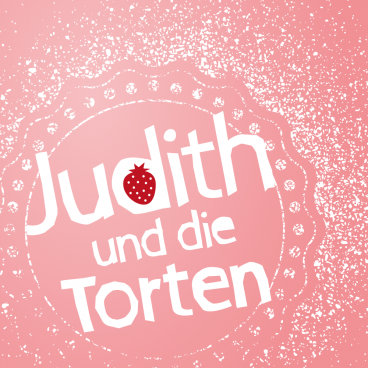 Judith und die Torten - Torten, Cup Cakes & Backzu...